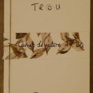 Carnet04_trou_pascalebodin_carnettiste